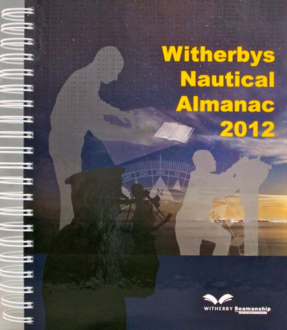 Witherbys Nautical Almanac 2012