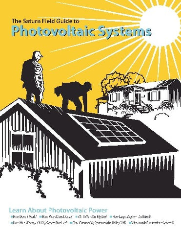 The Saturn Field Guide to Photovoltaic Systems