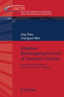 Adaptive Identification and Control of Uncertain Systems with Non-smooth Dynamics 1st Edition