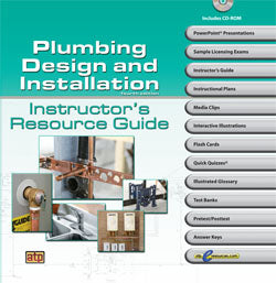Plumbing Design and Installation Instructor's Resource Guide