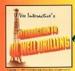 Introduction to Oil Well Drilling, CD-ROM