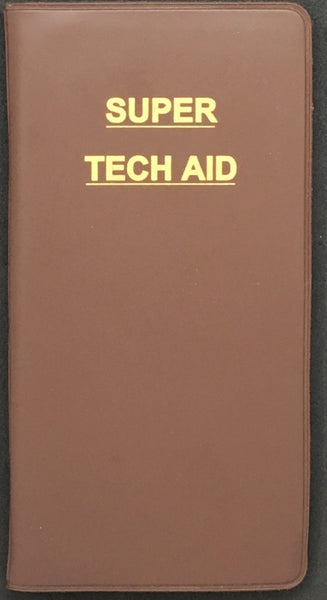 Super Tech Aid (Reference Guide for Instrument Technicians)