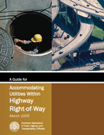A Guide for Accommodating Utilities within Highway Right-of-Way, 4th Edition, Single User PDF Download
