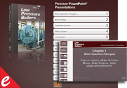 Low Pressure Boilers Premium Powerpoint® Presentations, 4th Ed