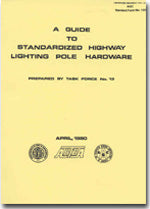 A Guide to Standardized Highway Lighting Pole Hardware, Single User PDF Download
