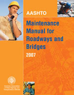 AASHTO Maintenance Manual for Roadways and Bridges, 4th Edition