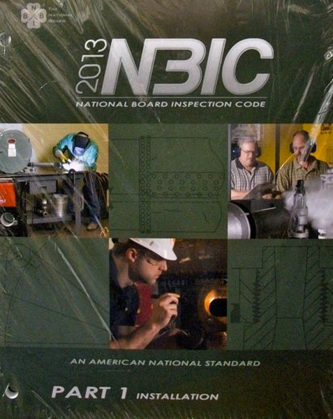 2013 NBIC: National Board Inspection Code