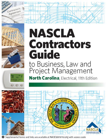 NORTH CAROLINA-NASCLA CONTRACTORS GUIDE TO BUSINESS, LAW AND PROJECT MANAGEMENT, NC ELECTRICAL 11TH EDITION