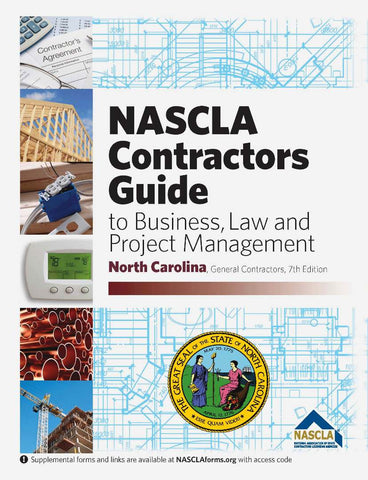 NORTH CAROLINA-NASCLA CONTRACTORS GUIDE TO BUSINESS, LAW AND PROJECT MANAGEMENT NC GENERAL, 7TH EDITION