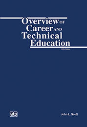 Overview of Career and Technical Education  5th Edition