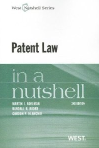 Patent Law in a Nutshell, 2nd Edition