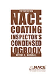 NACE Coating Inspector's Condensed Logbook, 5th Edition