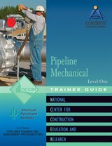 NCCER Pipeline Mechanical Level 1 Trainee Guide