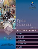 NCCER Pipeline Maintenance Level 2 Trainee Guide