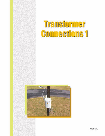 Transformer Connections 1 - Study Guide