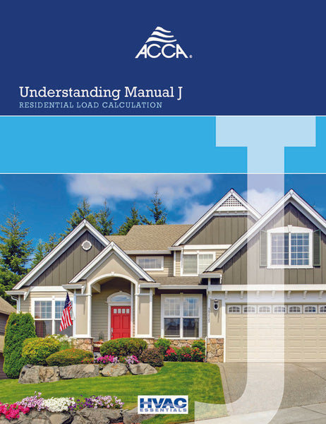 Understanding Manual J® - A Companion Guide
