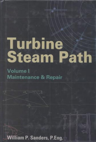 TURBINE STEAM PATH MAINTENANCE & REPAIR VOL 1