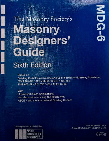 The Masonry Society's Masonry Designers' Guide, Sixth Edition (MDG-6)