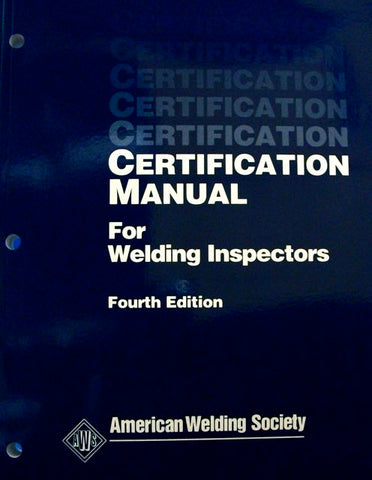 Certification Manual for Welding Inspectors