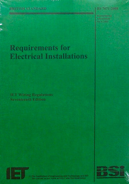 British Standard BS 7671:2008, Requirements for Electrical Installations