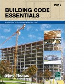 Building Code Essentials, 2015 edition