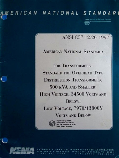 American National Standard for Transformers - Standard for Overhead Type Distribution Transformers, 500kVA and Smaller: High-Voltage, 7970/13800Y Volts and Below ANSI C57.12.20-1997