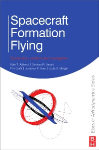 Spacecraft Formation Flying 1st Edition