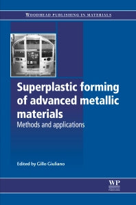 Superplastic Forming of Advanced Metallic Materials 1st Edition