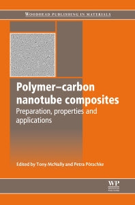 Polymer-Carbon Nanotube Composites 1st Edition