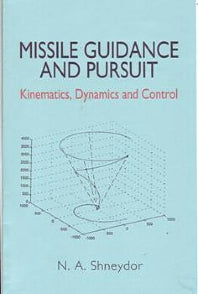 Missile Guidance and Pursuit 1st Edition