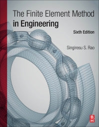 The Finite Element Method in Engineering 6th Edition