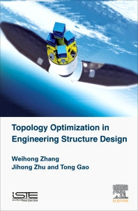 Topology Optimization in Engineering Structure Design 1st Edition