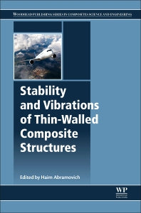 Stability and Vibrations of Thin-Walled Composite Structures 1st Edition