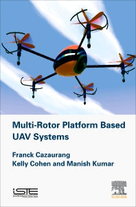 Multi-rotor Platform Based UAV Systems 1st Edition