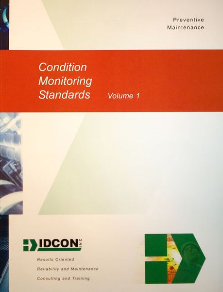 Condition Monitoring Standards Volume 1