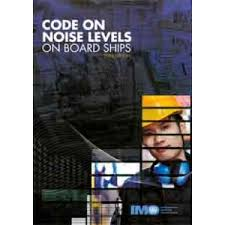 Code for Noise Levels on Board Ships 2014 Edition