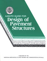 AASHTO Guide for Design of Pavement Structures, 4th Edition with 1998 Supplement