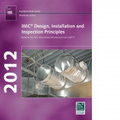 2012 IMC Design, Installation & Inspection Principles