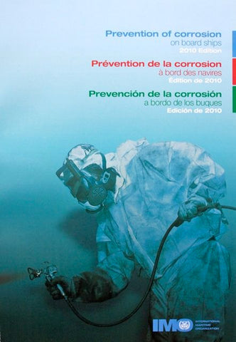 Prevention of corrosion on board ships 2010 Edition