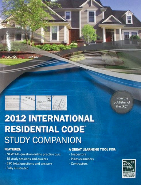 2012 International Residential Code Study Companion
