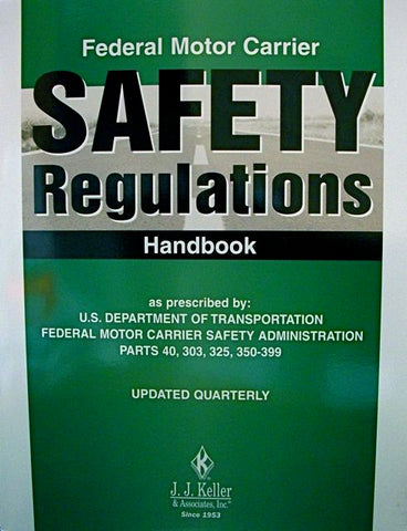Federal Motor Carrier Safety Regulations Handbook