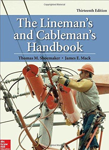 The Lineman's and Cableman's Handbook, 13th