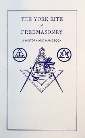 The York Rite of Freemasonry