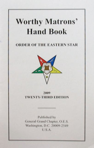 Worthy Matrons' Hand Book