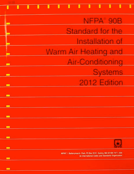 NFPA 90B Installation of Warm Air Heating and Air Conditioning Systems, 2015