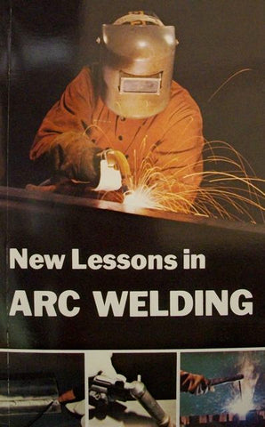 New Lessons in Arc Welding