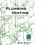 Plumbing Venting: Chapter 9 of the 2015 IPC