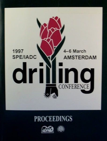 1997 SPE/IADC Drilling Conference Proceedings Amsterdam