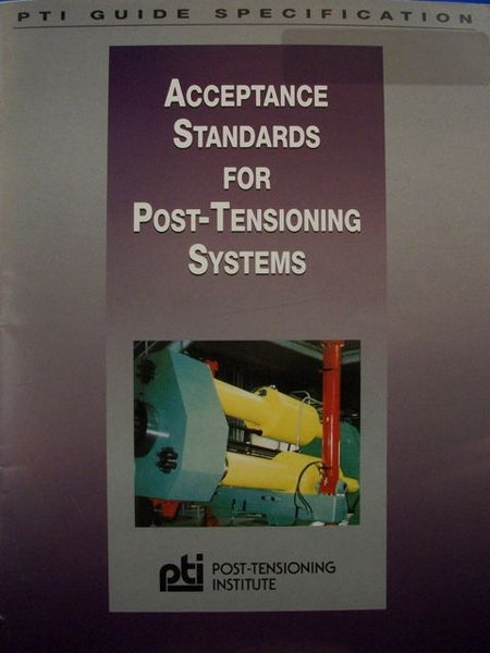 Acceptance Standards for Post-Tensioning Systems