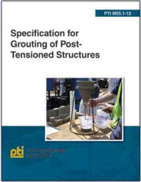 Specification for Grouting of Post-Tensioned Structures